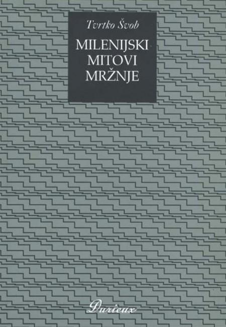 MILENIJSKI_MITOVI_MRZNJE_web2014