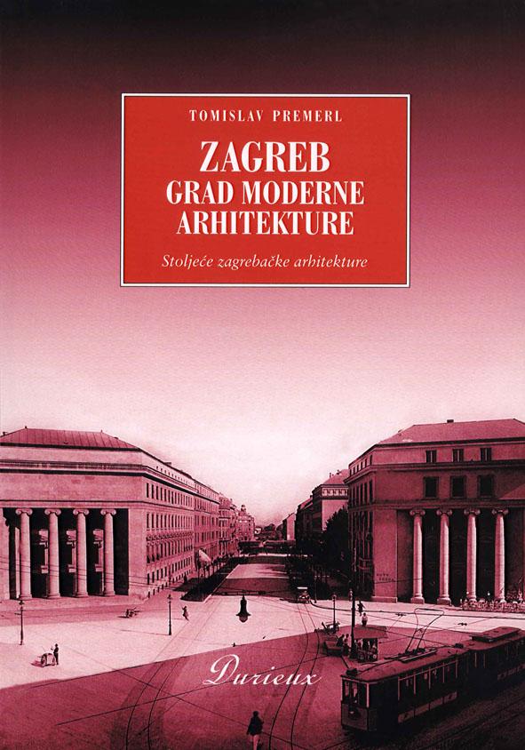 Zagreb Grad Moderne Arhitekture Durieux